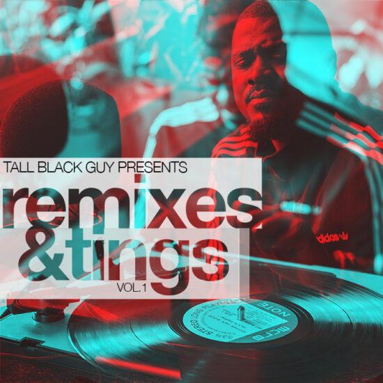 Remixes & Tings
