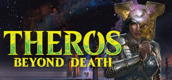 January 13th to January 19th featuring Theros Beyond Death Prerelease!