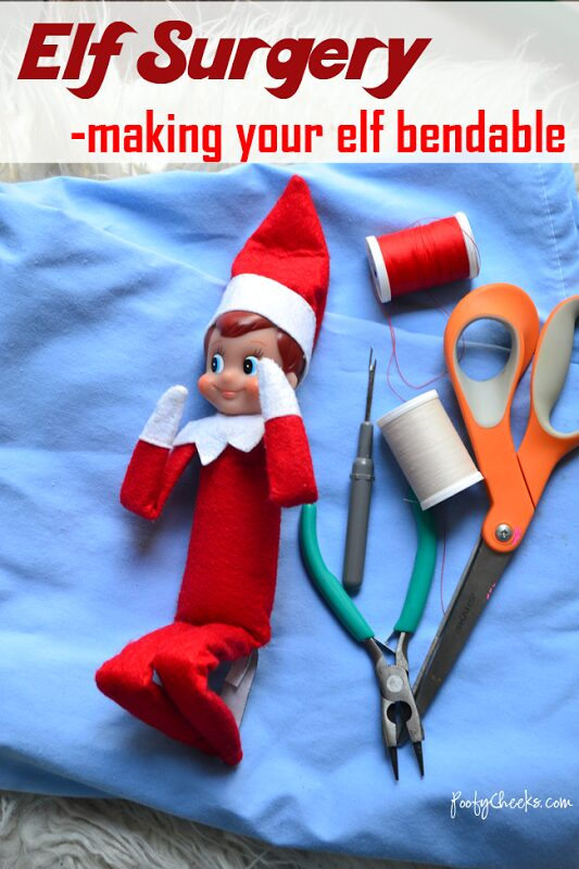 Make your Elf on the Shelf bendable - perform Elf Surgery.