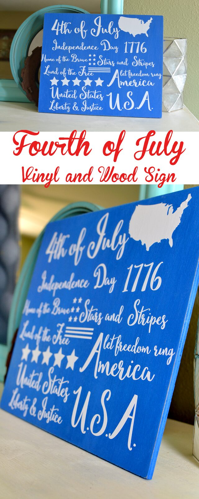 DIY Fourth of July Sign – Wood and Vinyl