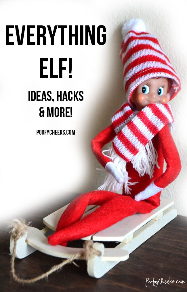Everything ELF! Ideas, hacks and more! Elf on the Shelf