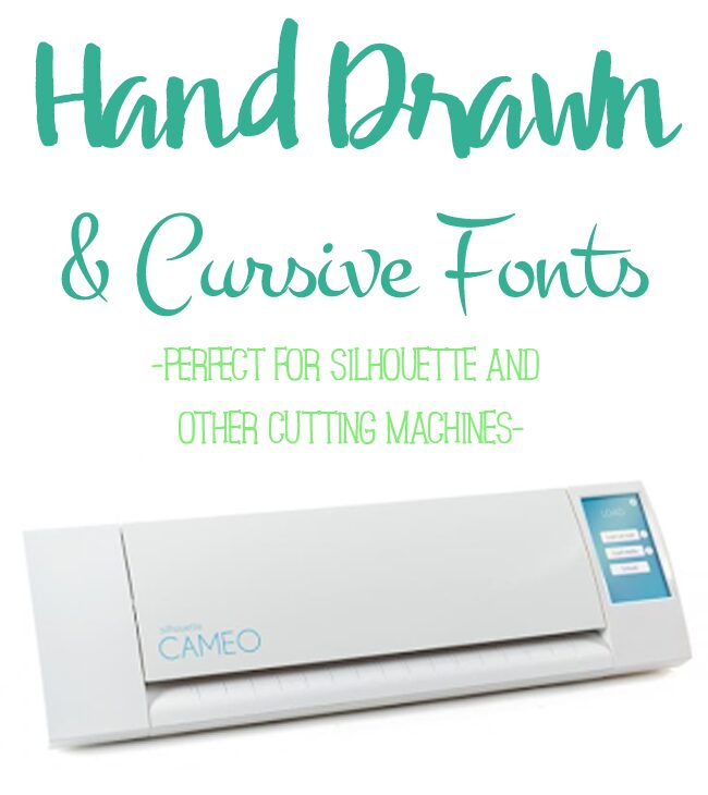 Hand Drawn and Cursive Font that work great with Silhouette and other cutting machines.