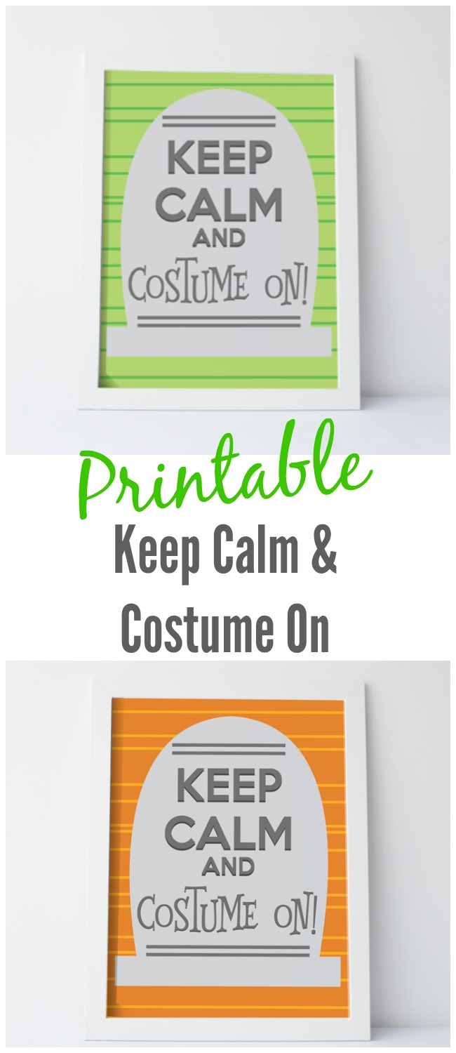 Keep Calm and Costume On Printable for Halloween