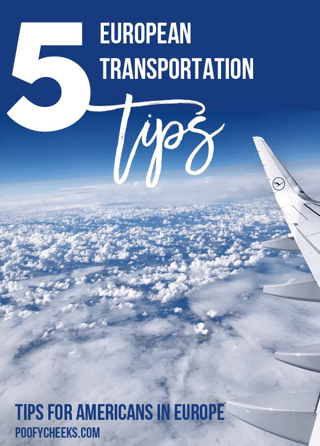 5 European Transportation Tips - Traveling through Europe