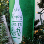Keeping Spirits Bright - Cut file or DIY wine bag. Cut with Silhouette or Cricut.