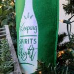 Keeping Spirits Bright - Cut file or DIY wine bag. Cut with Silhouette or Cricut.