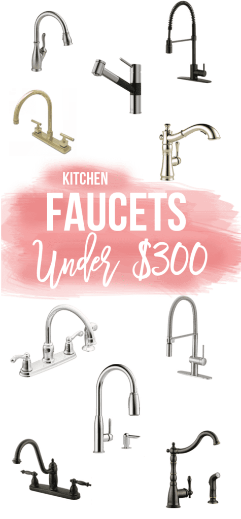 10 Kitchen Faucets Under 300 Dollars