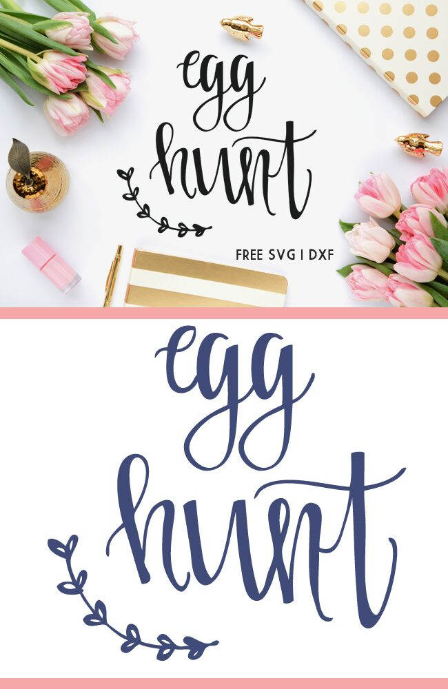 Easter Egg Hunt Cut File - A free cut file for Cricut and Silhouette machine users.