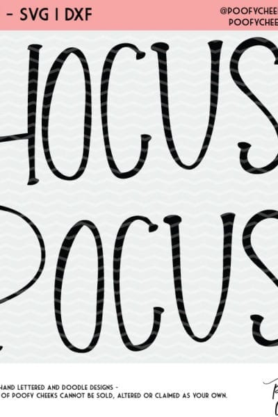 Hocus Pocus Cut File for Silhouette and Cricut – SVG, PNG and DXF Files