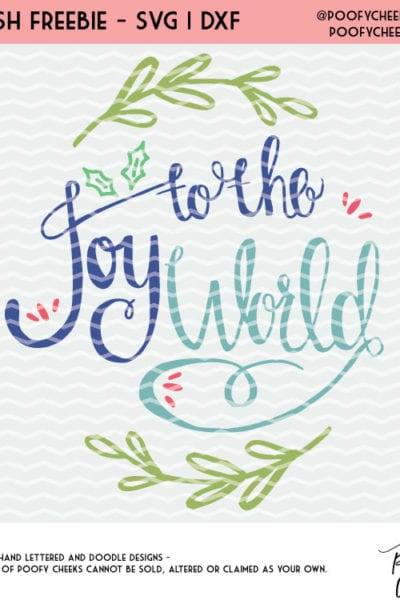 Joy to the World Cut File – Silhouette and Cricut Designs – SVG, DXF and PNG