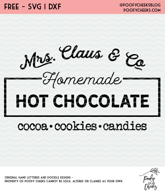 Mrs. Claus & Co. Hot Chocolate sign cut file for use with Cricut and Silhouette.