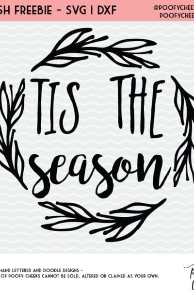 Tis the Season Holiday Cut File – For Silhouette and Cricut – DXF, PNG and SVG