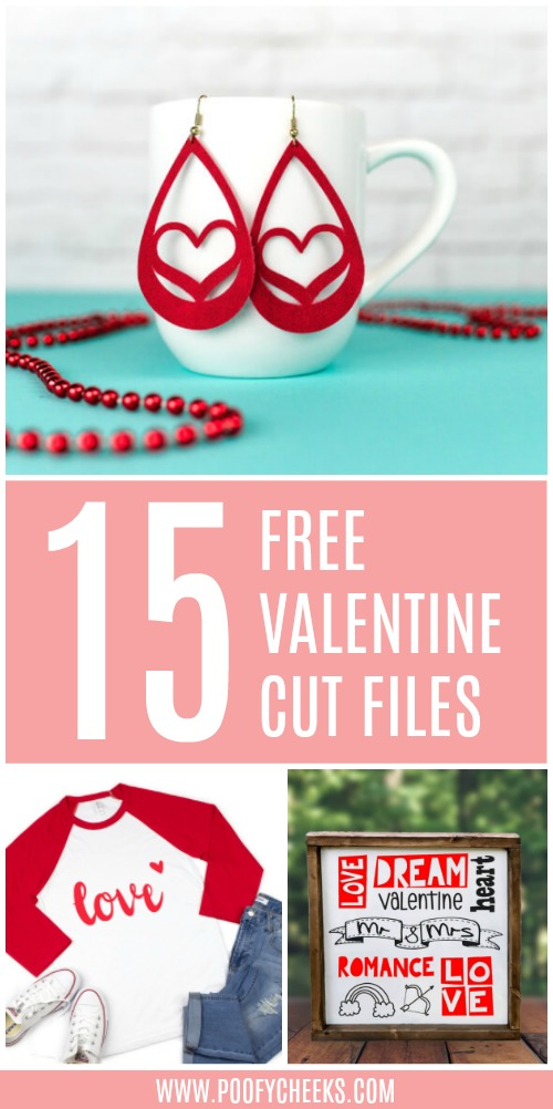 15 Valentine Cut Files for Silhouette or Cricut Machines Poofycheeks.com