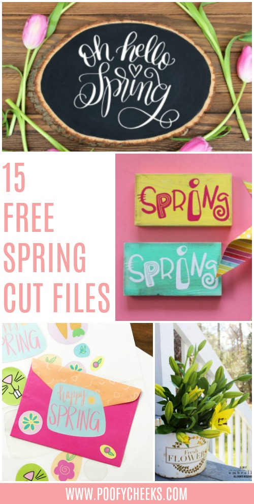 15 Free Spring Cut Files from Poofycheeks.com