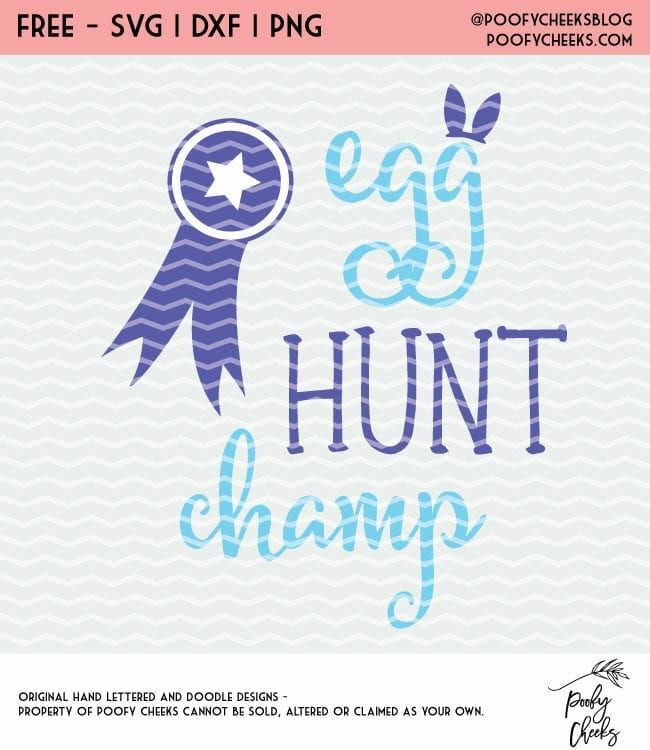 Easter Cut File - Egg Hunt Champ cut file for Silhouette and Cricut. SVG, PNG, DXF