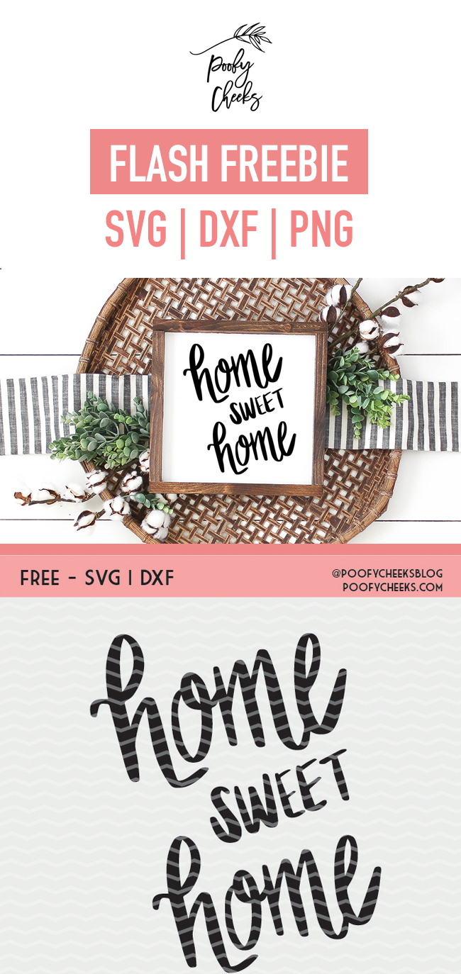 Home Sweet Home cut file for use with Silhouette and Cricut. SVG, PNG and DXF.