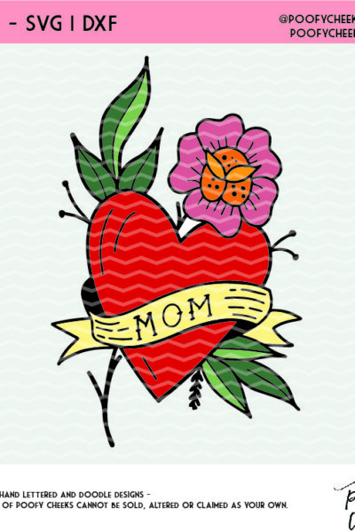 Mom Tattoo Cut File for Silhouette and Cricut – SVG, DXF, PNG