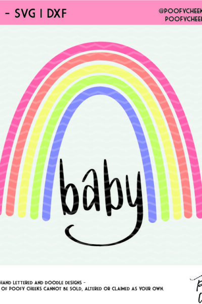Rainbow Baby Cut File