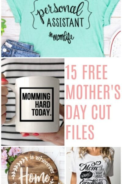 15 Free Mother's Day Cut Files for Silhouette and Cricut