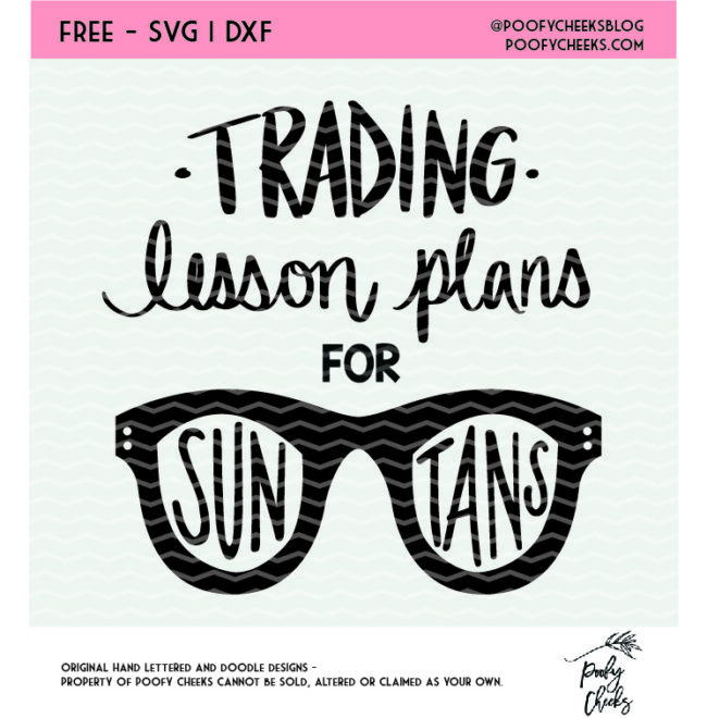 Teacher cut file. Trading lesson plans for sun tans cut file. DXF, SVG, PNG