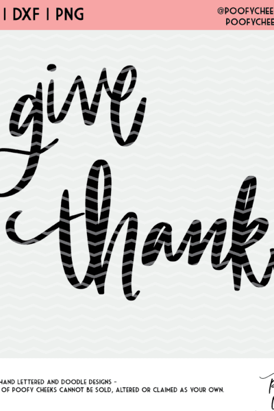 Give Thanks Cut File for Silhouette and Cricut