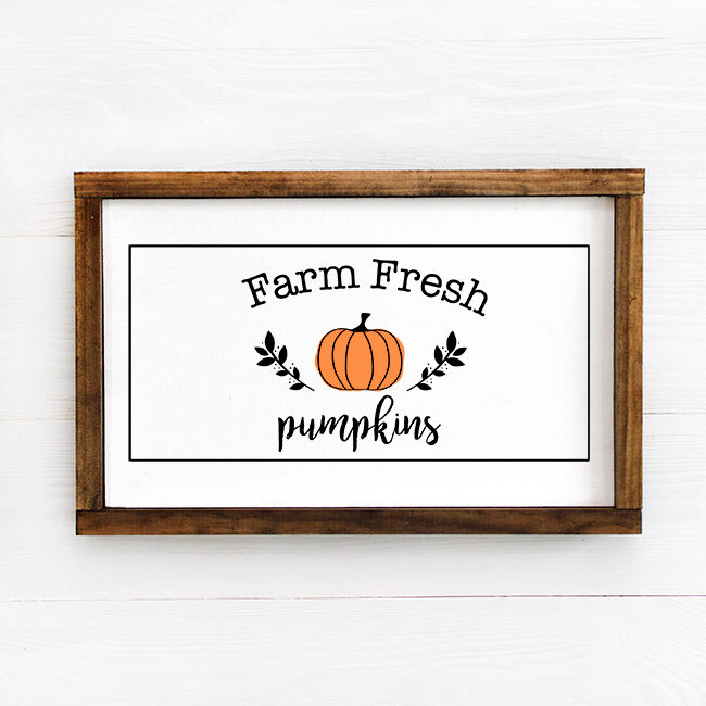 Farm Fresh Pumpkins Sign - Wooden Framed Sign
