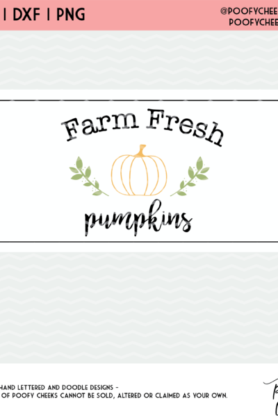 Farm Fresh Pumpkin Sign Cut File – SVG, DXF, PNG