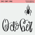 October Hand Lettered Word with Spider and Webs design