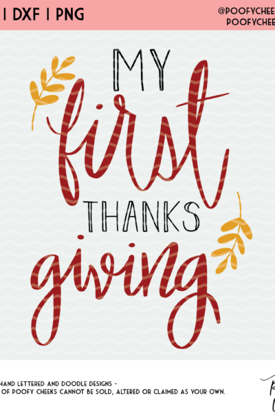 First Thanksgiving Cut File for Silhouette & Cricut