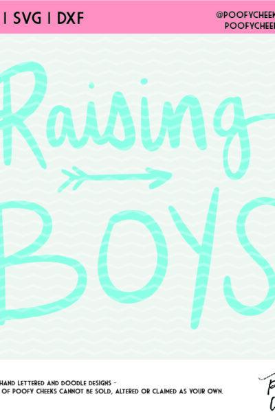 Raising Boys Cut File – Mom Cut File for Silhouette and Cricut