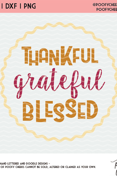 Thankful Cut File for Thanksgiving – Thankful, Grateful, Blessed