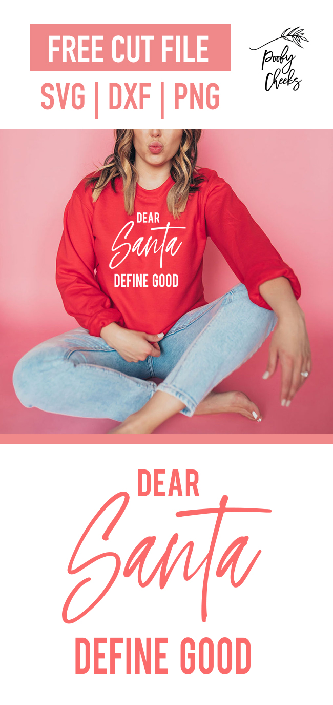 Dear Santa Define Good - digital design