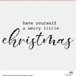 Merry Little Christmas cut file