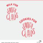 Milk and Cookies for Santa Cut File