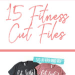 15 Fitness Cut Files - Digital Designs