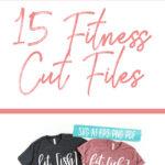 15 Fitness Cut Files - Digital Designs