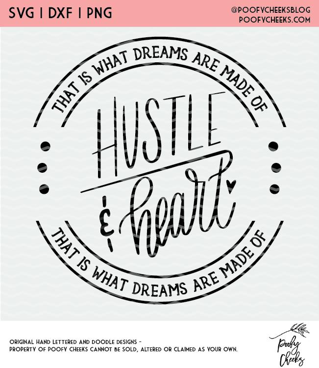 Hustle and Heart Cut File