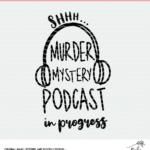 Murdery Mystery Podcast Digital Design
