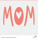 Mom Cut File - Digital Design for Silhouette and Cricut