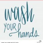 Wash Your Hands Cut File - Digital Design