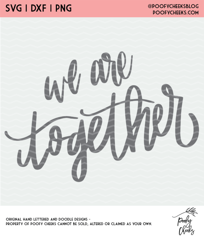 We are Together SVG Hand Lettered Digiital Design