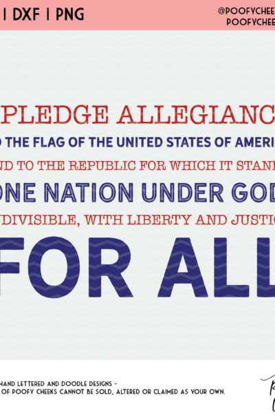 12 Free Fourth of July Cut Files – Pledge of Allegiance Cut File