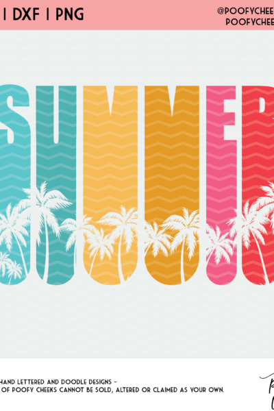Summer Cut File – SVG, DXF and PNG for Cricut and Silhouette Cameo