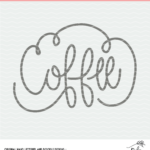 Coffee Cut File - Digital Design