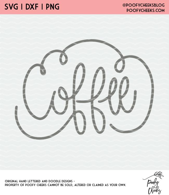 Coffee Cut File - Digital Design