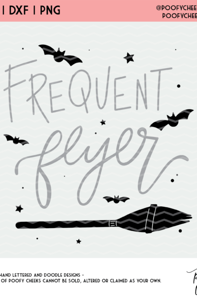Halloween Frequent Flyer Broom Cut File – SVG, DXF, PNG – Cricut and Silhouette