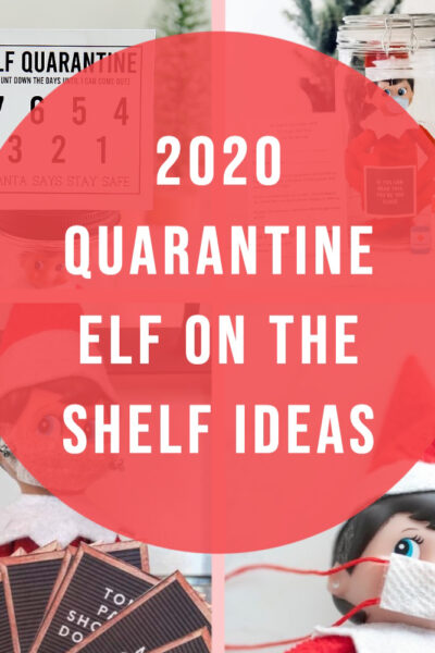 Quarantine Elf on the Shelf Ideas for 2020