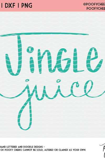 Jingle Juice Cut File – SVG, DXF and PNG – Silhouette and Cricut