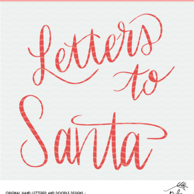 Letters to Santa Cut File