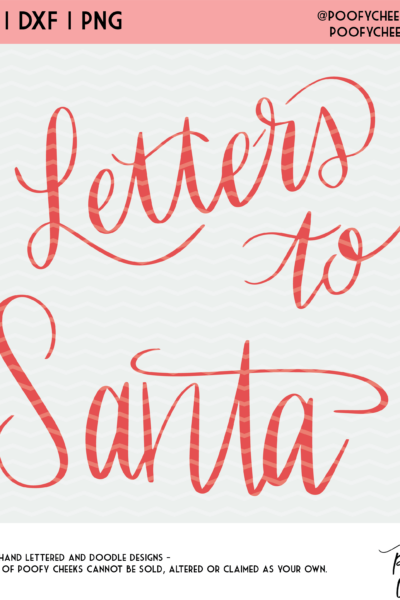 Letters to Santa Cut File – SVG, DXF and PNG – Silhouette and Cricut